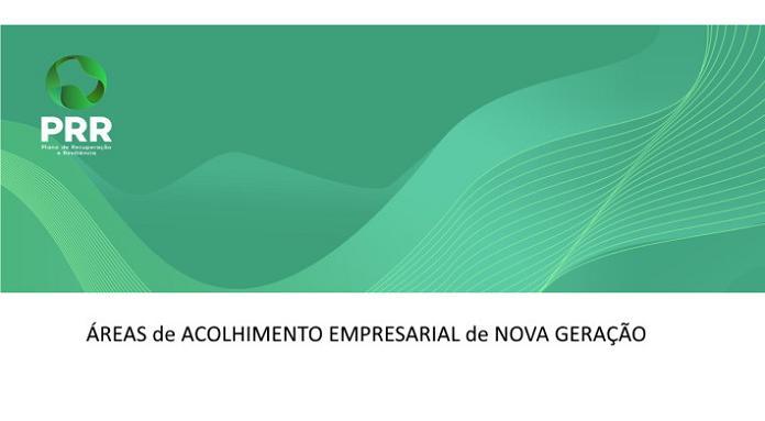 """Aviso de abertura para """"Manifestações de Interesse"""" para Áreas de Acolhimento Empresarial de Nova Geração"""